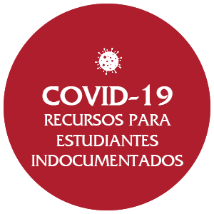 COVID 19 Resources for Undocu Students